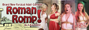 Roman Romp – A Farcical Adult Comedy